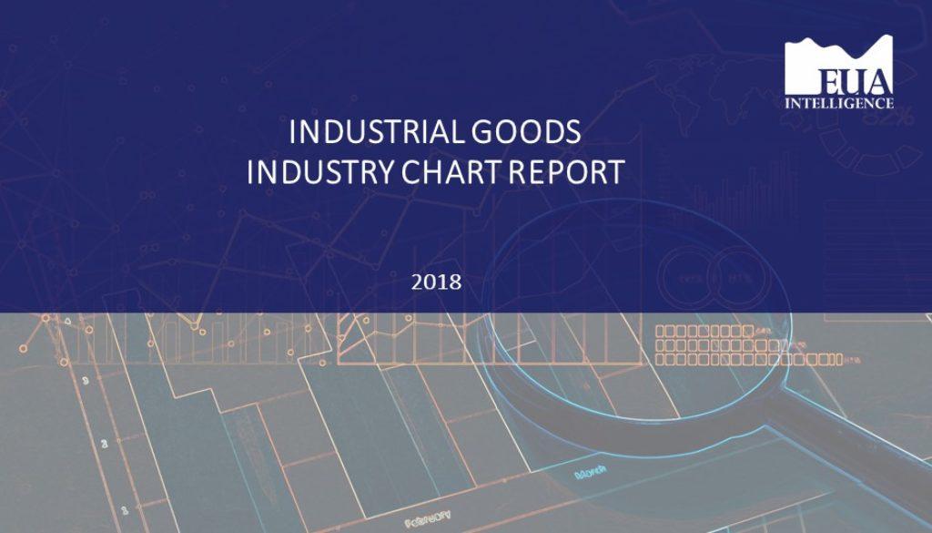 EUA Industrial Goods Industry Report 2018