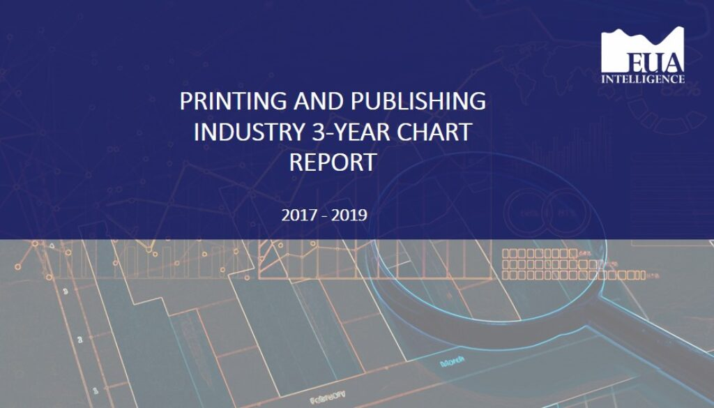 EUA Printing & Publishing 3 Yr Industry Report 2017 - 2019