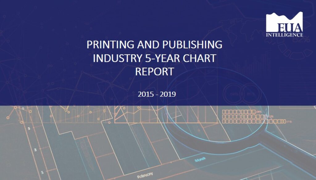 EUA Printing & Publishing 5 Yr Industry Report 2015 - 2019